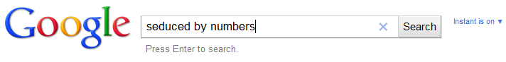 Seduced by Numbers
