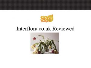 Interflora.co.uk Reviewed
