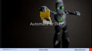 Automate or DIE! Search Elite 2017