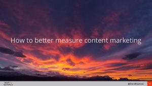 Better measurement of content marketing
