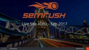 SEMRush Live Audit – September 2017